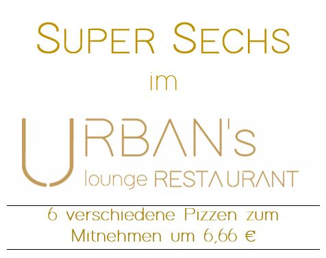 Super Sechs im URBAN's